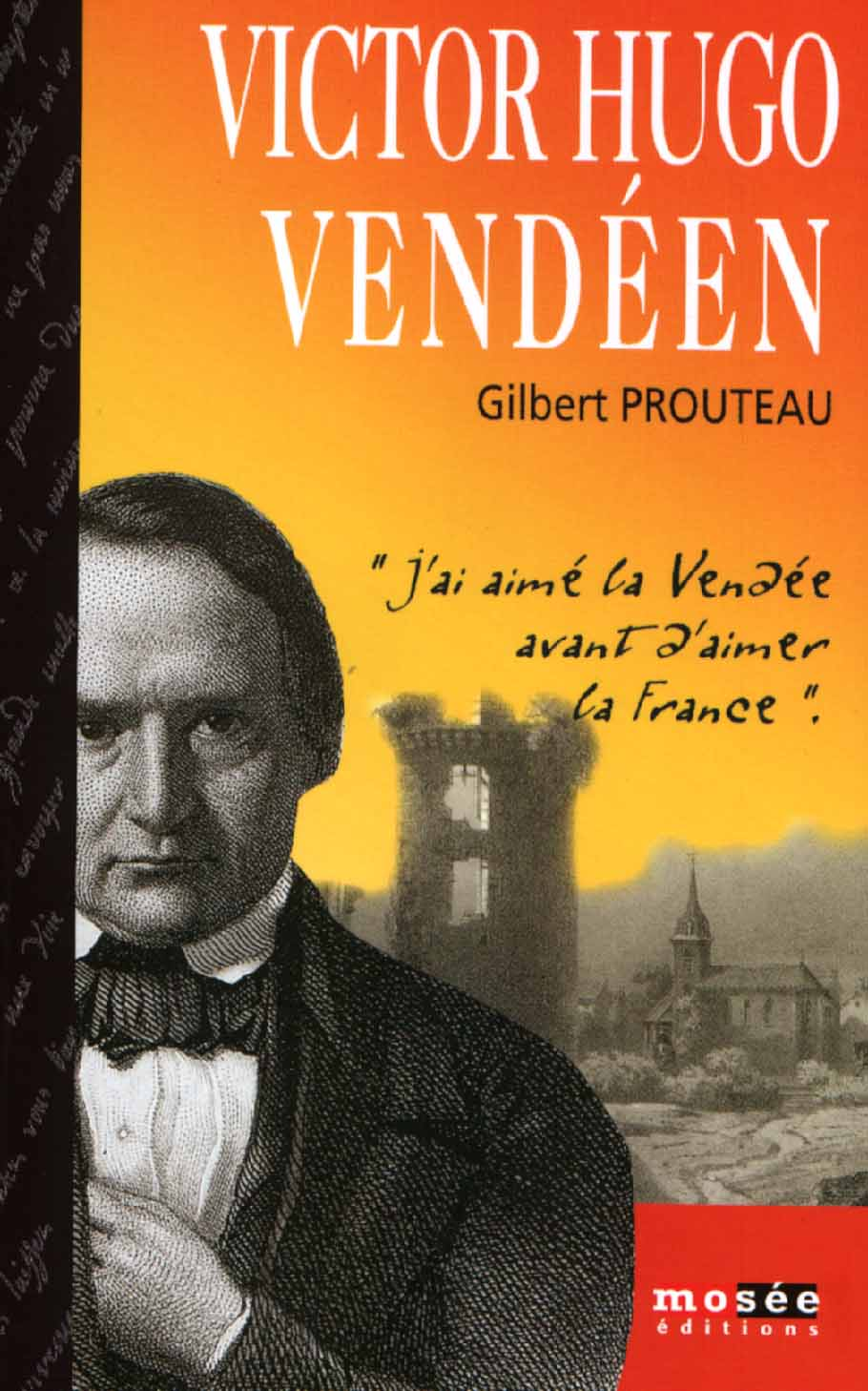 Gilbert Prouteau, page 1 Livre Victor Hugo Vendeen, 2002